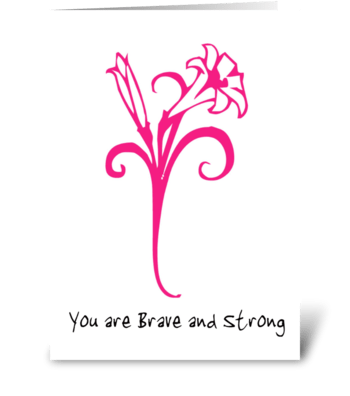 You are Brave and Strong greeting card