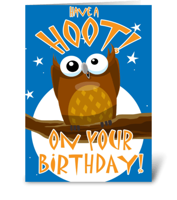 Have a Hoot! On your Birthday! greeting card