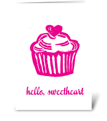 Hello Sweetheart! greeting card