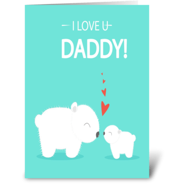cute love you daddy greeting card