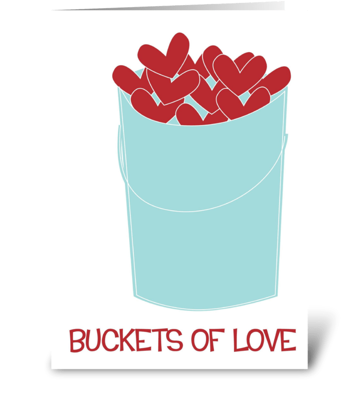 Buckets of Love greeting card