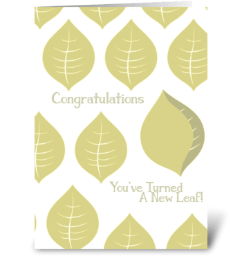 Congrats!  You turned a new leaf! greeting card