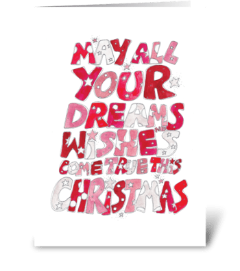 Christmas Dreams and Wishes greeting card