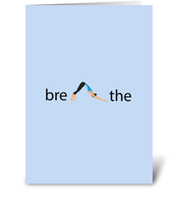 Breathe greeting card