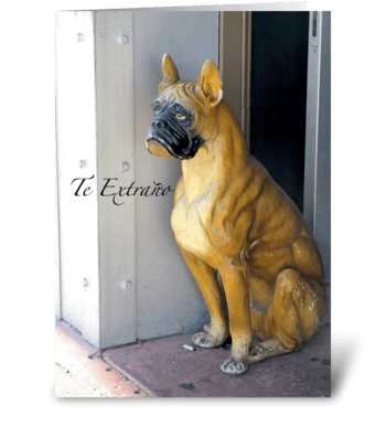 Te Extrano/I Miss You greeting card
