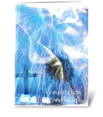 Resurrection and the life greeting card