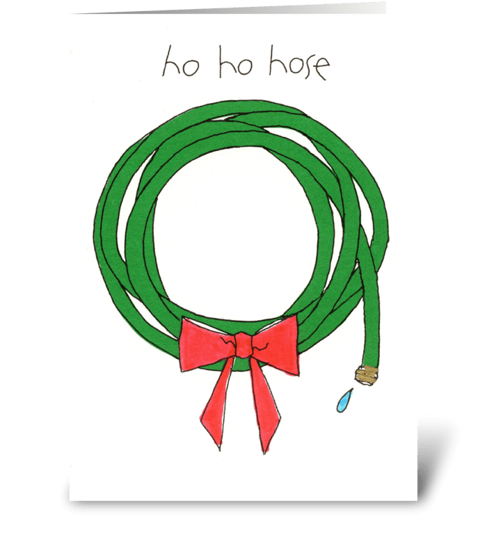 ho ho hose greeting card