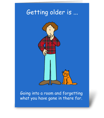 Birthday humor forgetfulness. greeting card