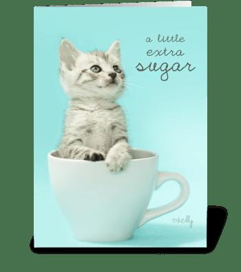Extra Sugar Sweet Kitten Birthday Card greeting card