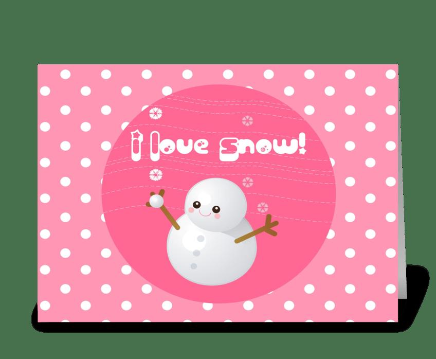 I Love Snow! greeting card