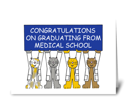 Congratulations Graduating from Medical  greeting card