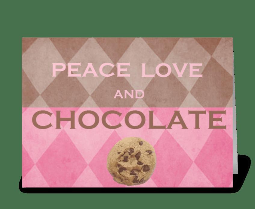 Peace Love & Chocolate greeting card