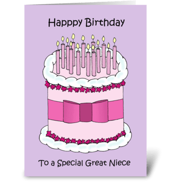 Happy Birthday to my great niece. greeting card