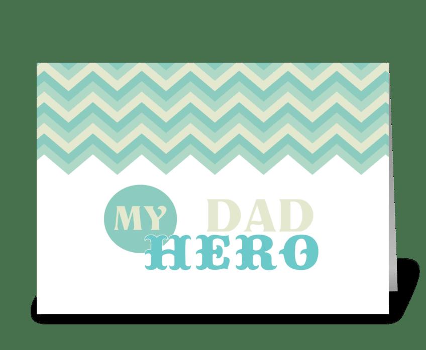 Dad My Hero greeting card