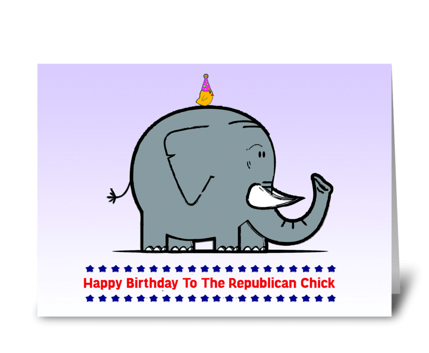 happy birthday to the republican chick greeting card