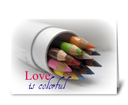 Love is colorful greeting card