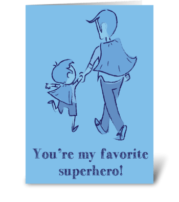 My Dad is a Superhero greeting card