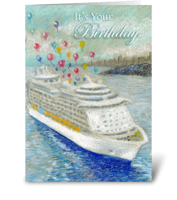 Cruise Ship & Ballons Birthday greeting card