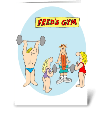 Fred's Gym greeting card