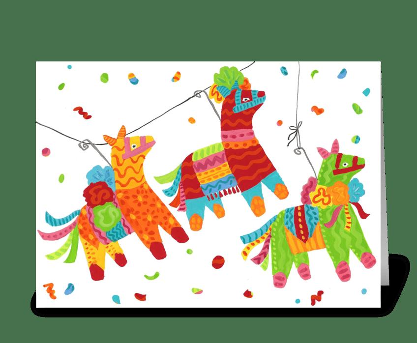 Pinatas Are Here! greeting card
