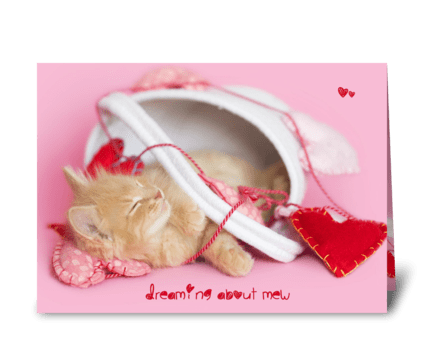Dreaming about Mew kitten Valentine greeting card
