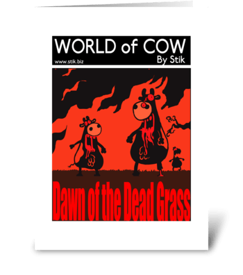 DAWN of the DEAD GRASS! greeting card