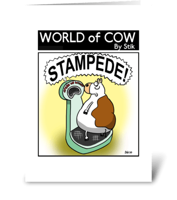STAMPEDE! Cow greeting card greeting card
