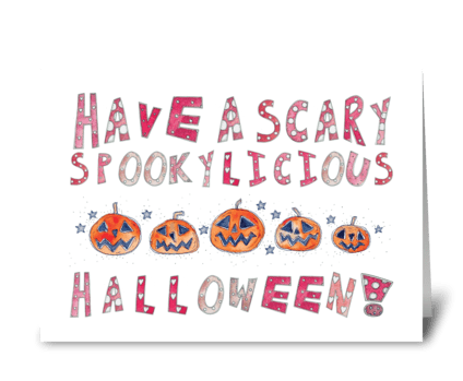 Have A Scary Spookylicious Halloween greeting card