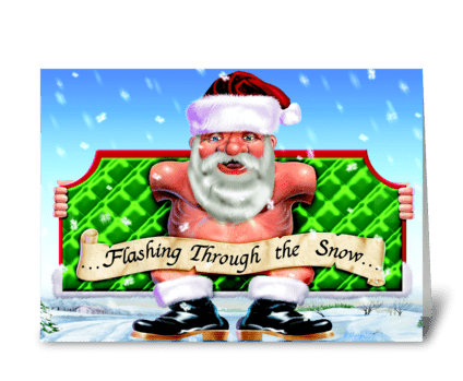 Flashing through the snow... greeting card