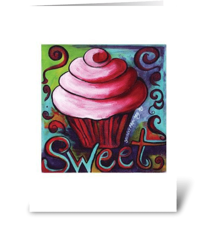Sweet! greeting card