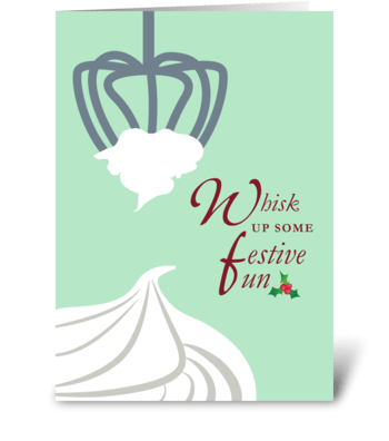 Whisk Up Some Festive Fun greeting card