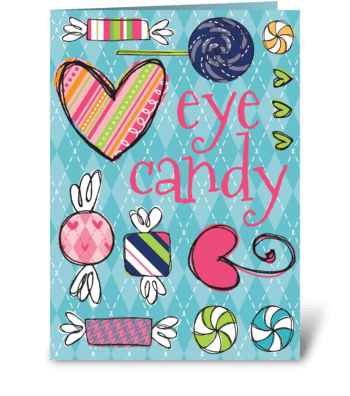 Eye Candy greeting card