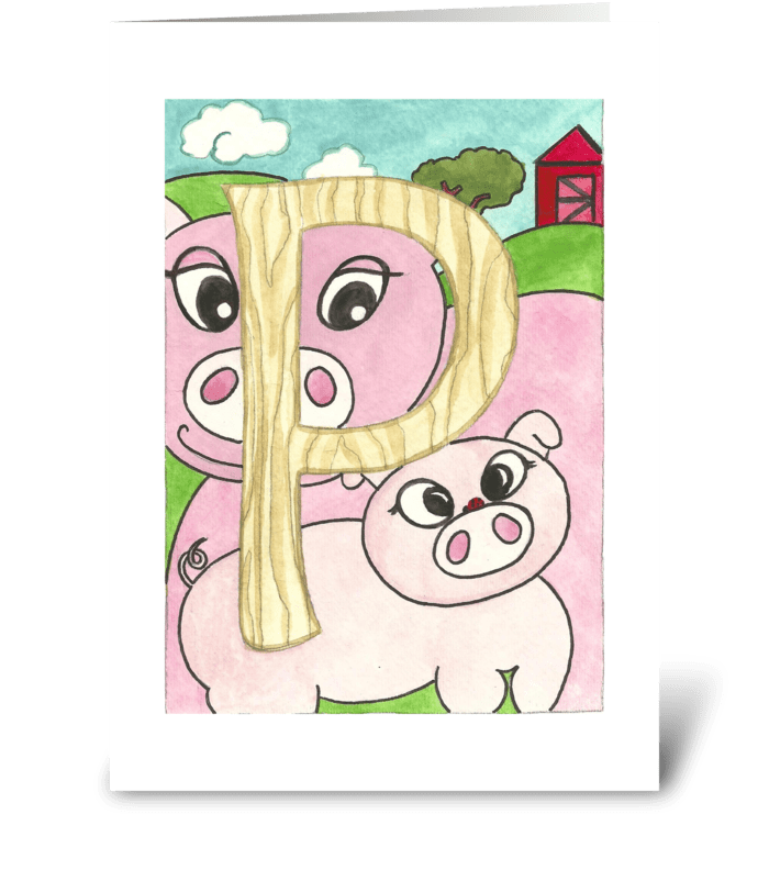 P for Pig greeting card