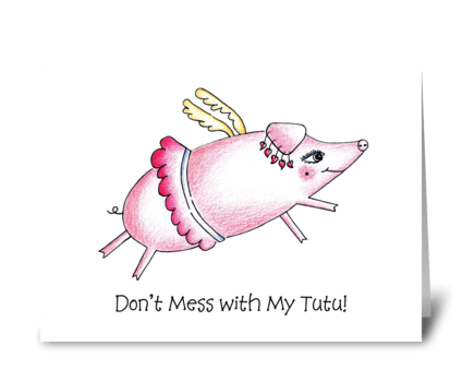Flying Pig in Tutu greeting card
