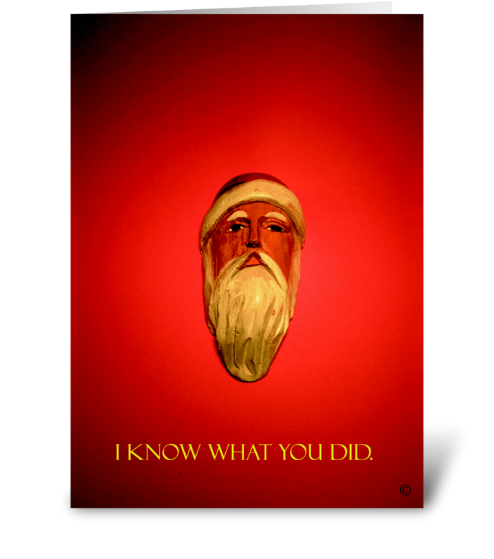I know what you did greeting card