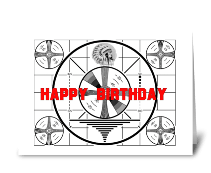Test Pattern Birthday Card greeting card