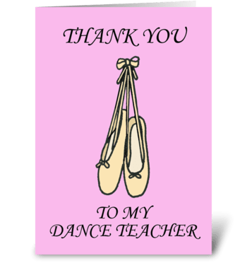 Thank you dance teacher ballet shoes. greeting card