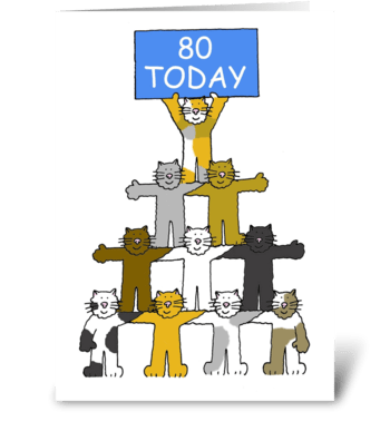 Happy 80th Birthday fun cats. greeting card