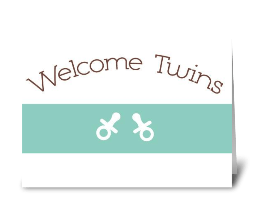 Welcome Twins! greeting card
