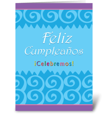 Happy Birthday Let's Celebrate (Spanish) greeting card