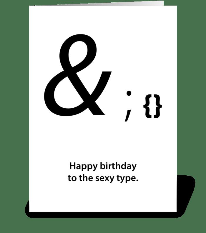 sexy type birthday card greeting card