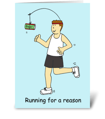 Running humor, man running for beer. greeting card