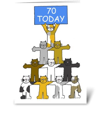 Happy 70th Birthday fun cats. greeting card