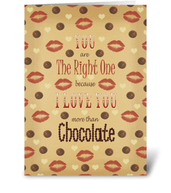 You are the right one greeting card