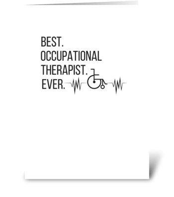 Best Occupational Therapist Appreication greeting card