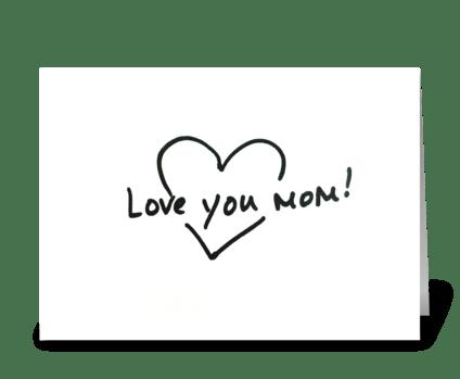 Love you mom greeting card