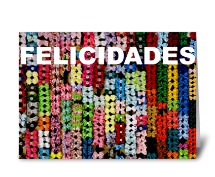 Felicidades/Congratulations greeting card