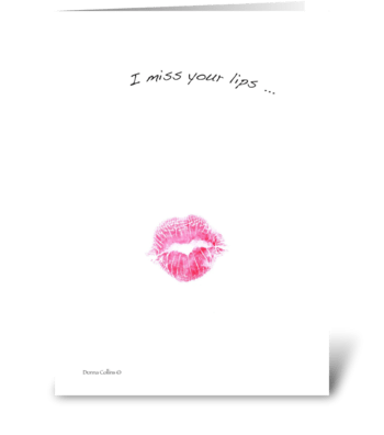 Miss your lips greeting card