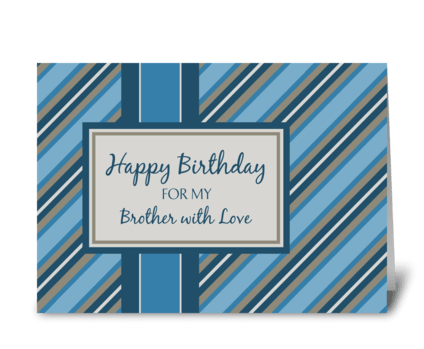 Happy Birthday Brother Blue Stripes greeting card