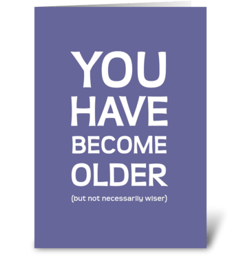 older not wiser greeting card